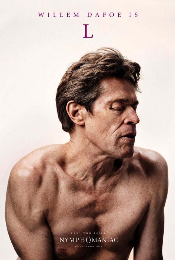 Nymphomaniac Willem Dafoe