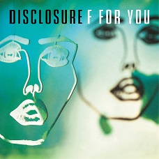 Disclosure_F_for_You