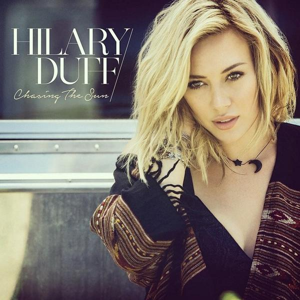 hilary duff chasing the sun cover