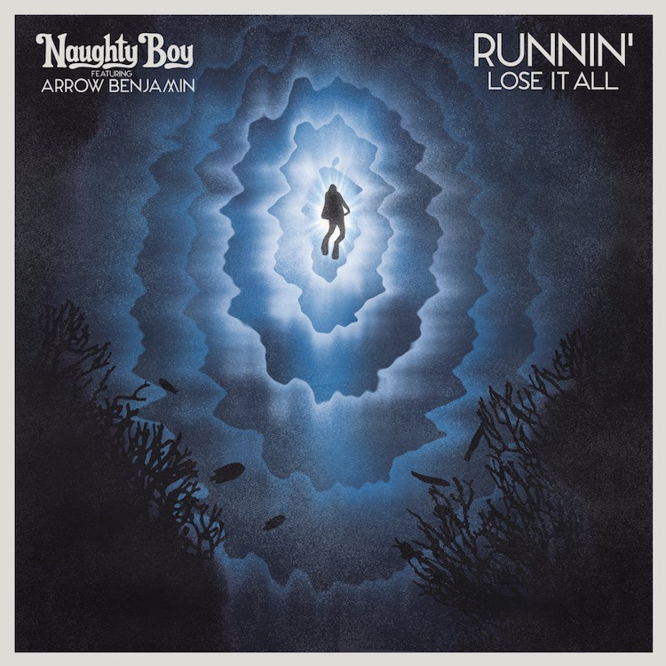 Naughty-Boy-Runnin-Lose-It-All-featuring-Arrow-Benjamin