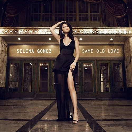 selena-gomez-same-old-love-artwork