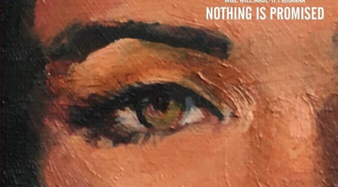 #nl Mike Will Made-It feat. Rihanna – Nothing Is Promised #new #apple
