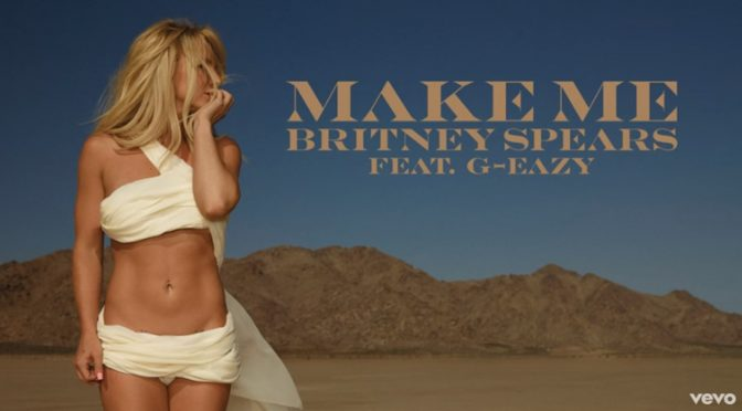 Britney Spears feat. G-Eazy – Make Me… (Audio)